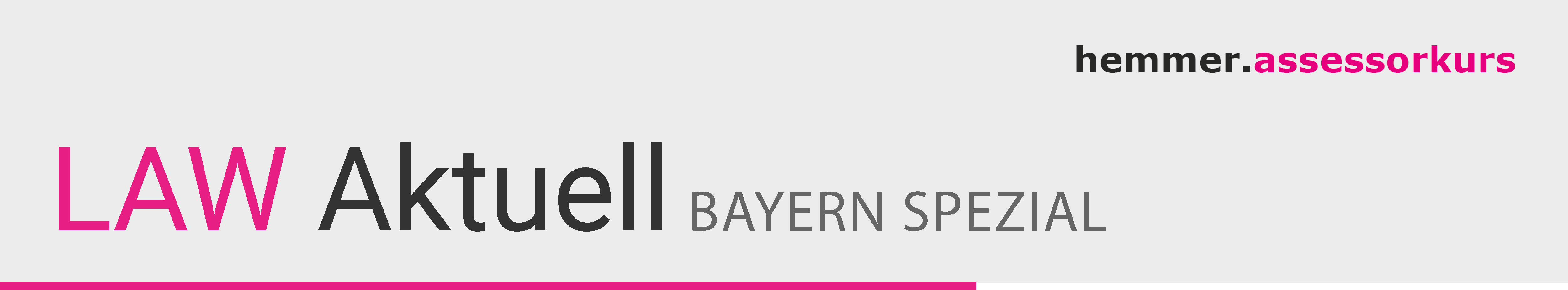 LAW Aktuell Bayern Spezial Assessor