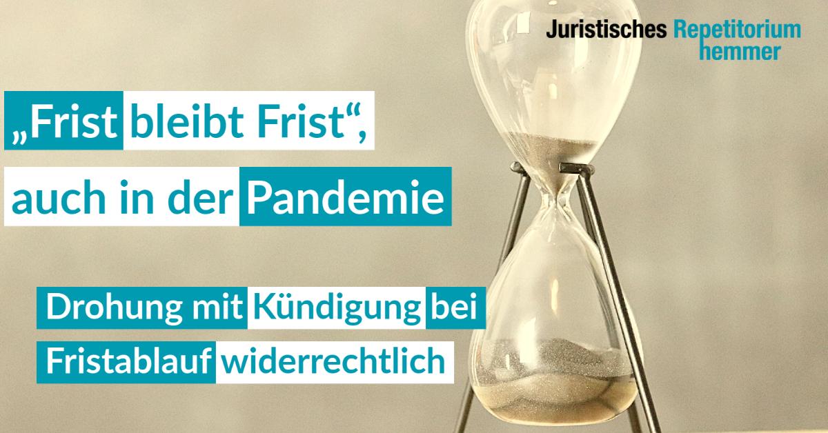 """""""Frist bleibt Frist"""", auch in der Pandemie"""