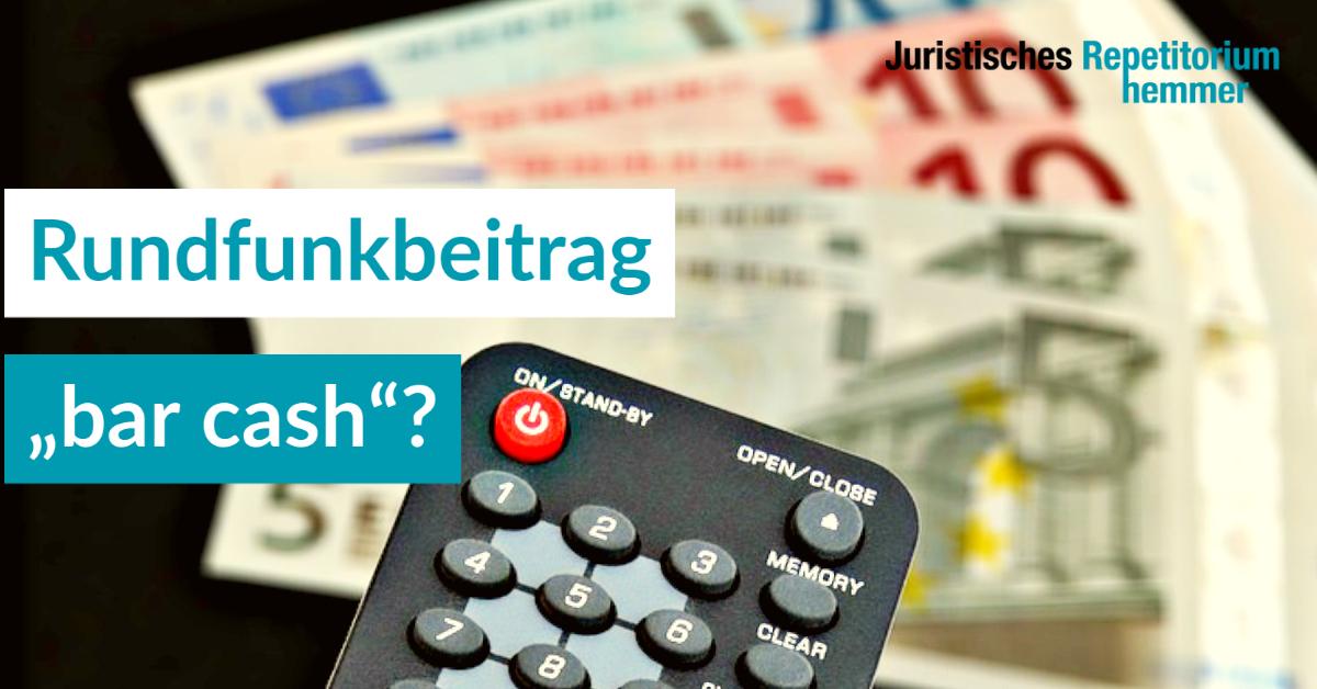 "Rundfunkbeitrag ""bar cash""?"