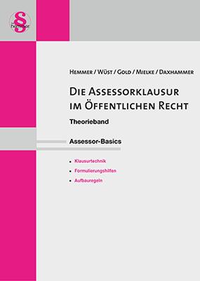 eBook Assessor Die Assessorklausur im Öffentlichen Recht - Theorieband