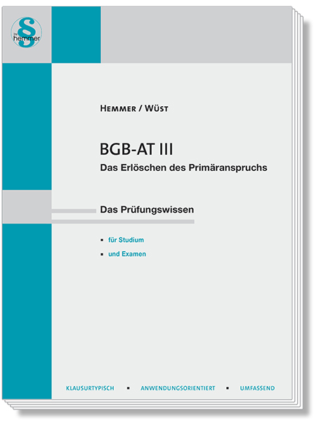 Skript BGB AT III - Erlöschen des Primäranspruchs