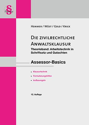 eBook Assessor Die zivilrechtliche Anwaltsklausur - Theorieband