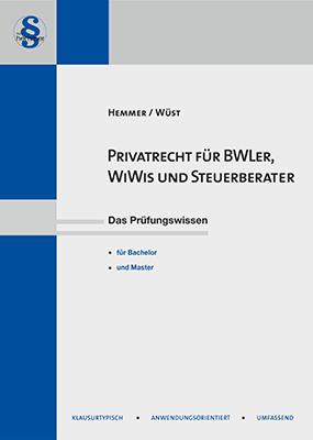 eBook Privatrecht für BWLer WiWis und Steuerberater