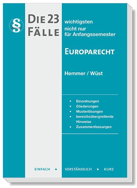 Die 23 wichtigsten Fälle - Europarecht