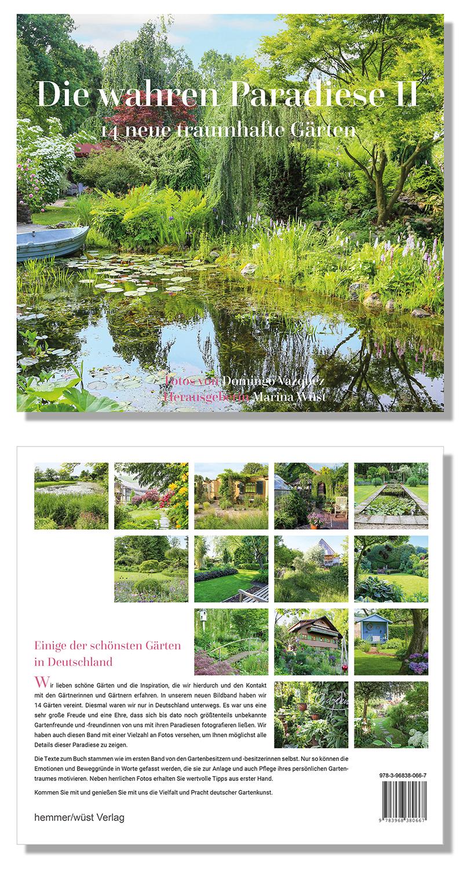 Die wahren Paradiese II - 14 neue traumhafte Gärten