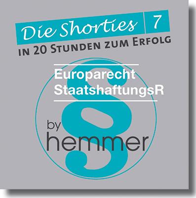 Shorties Box 7: Europarecht / Staatshaftungsrecht