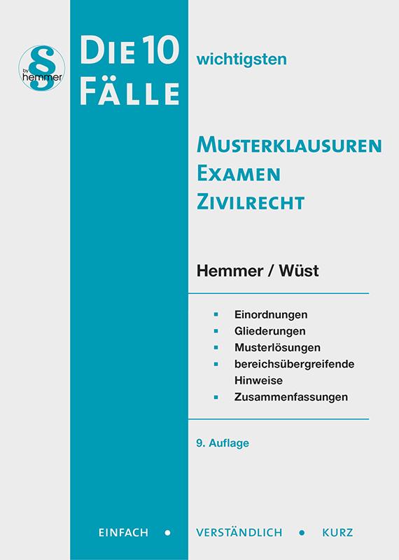 eBook - die 10 wicht. Fälle - Musterklausuren Examen Zivilrecht